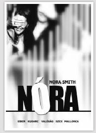 Nora Smith: Nóra – Tuti megszereted