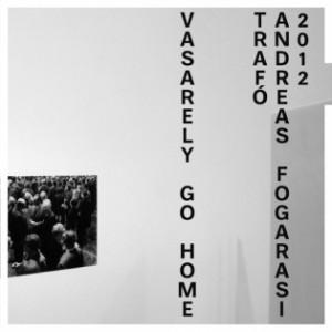 Vasarely Go Home