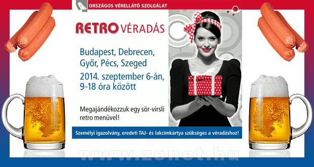 Retro Véradás 2014. Szeptember 6. - Budapest, Debrecen, Győr, Pécs, Szeged